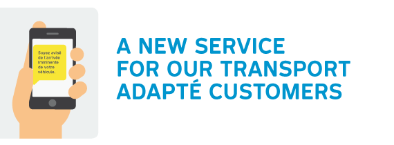 A NEW SERVICE FOR OUR TRANSPORT ADAPTE CUSTOMERS