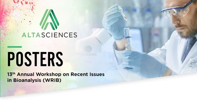 Posters - 13th Annual Workshop on Recent Issues in Bioanalysis (WRIB)